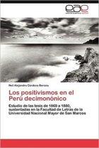 Los Positivismos En El Peru Decimononico