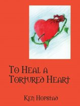To Heal a Tortured Heart