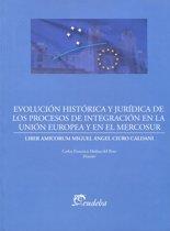 Omslag van 'Evolución histórica y jurídica de los procesos de integración de la Unión Europea y el Mercosur'