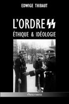 L'Ordre SS - thique & Id ologie