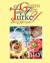 A Gluten Free Taste of Turkey