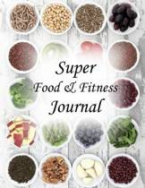 Super Food & Fitness Journal