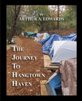 The Journey to Hangtown Haven