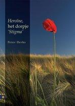 Heroine, het dorpje 'Stigma'