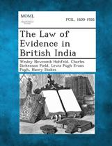 The Law of Evidence in British India