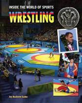 Wrestling - Inside The World of Sports