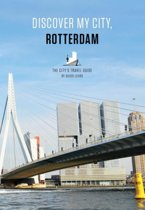 Discover my city, Rotterdam