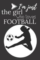 I'm Just the Girl Who Loves Football