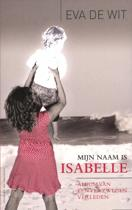 Mijn naam Isbelle