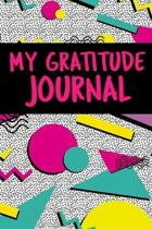 My Gratitude Journal: Blank lined 6x9 Gratitude Notebook