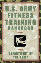 The U.S. Army Fitness Training Handbook