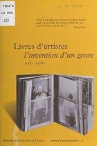Livres d'artistes : L'Invention d'un genre (1960-1980)
