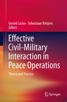 Effective Civil-Military Interaction in Peace Operations
