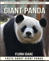 Facts about Giant Panda a Colorful Picture Book for Kids