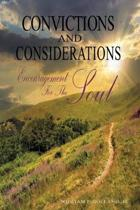 Convictions and Considerations