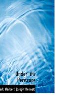 Under the Periscope