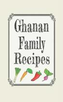Ghanan Family Recipes