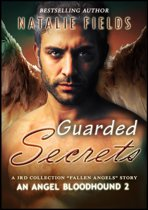 Guarded Secrets: An Angel Bloodhound 2