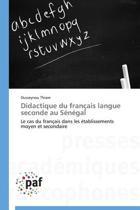 Didactique Du Fran�ais Langue Seconde Au S�n�gal