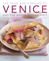 Food and Cooking of Venice and the North East of Italy