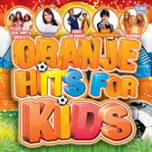 Oranje Hits For Kids