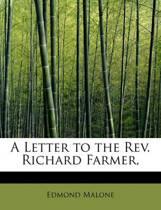 A Letter to the REV. Richard Farmer,