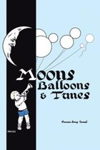 Moons, Balloons and Tunes