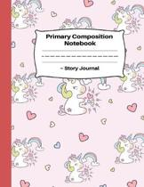 Primary Composition Notebook Story Journal: Grades K-2: Pink Heart Unicorn Handwriting Paper Dotted Middle Line: Kindergarten Composition Notebook for