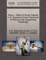 Ross V. State of South Dakota U.S. Supreme Court Transcript of Record with Supporting Pleadings
