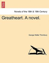 Greatheart. a Novel.
