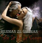 Take It As It Comes