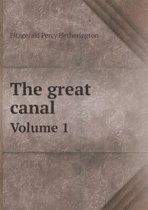 The Great Canal Volume 1