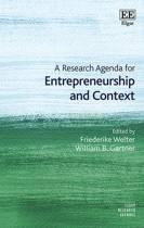 A Research Agenda for Entrepreneurship and Context