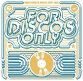 For Discos Only: Indie Dance Music from Fantasy & Vanguard Records 1976-1981
