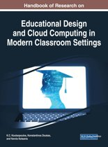 Handbook of Research on Educational Design and Cloud Computing in Modern Classroom Settings