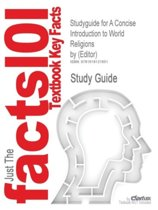 Studyguide for a Concise Introduction to World Religions by (Editor),