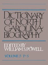 Dictionary of North Carolina Biography, Volume 5, P-S