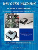 Win Over Windows, XP Home & Professional