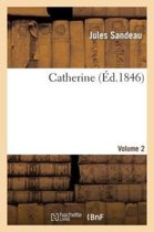 Catherine. Volume 2