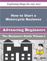 How to Start a Motorcycle Business (Beginners Guide)