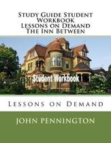 Study Guide Student Workbook Lessons on Demand the Inn Between