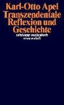 Transzendentale Reflexion und Geschichte