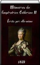 Mémoires de l'impératrice Catherine II