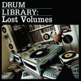 Drum Library: The Lost Volumes