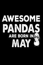 Awesome Pandas Are Born in May