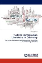 Turkish Immigration Literature in Germany