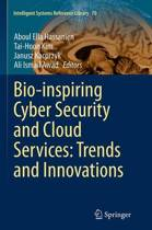 Bio-inspiring Cyber Security and Cloud Services