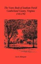 The Vestry Book of Southam Parish, Cumberland County, Virginia, 1745-1792