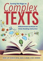Turning the Page on Complex Texts: Differentiated Scaffolds for Close Reading Instruction