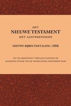 Het Nieuwe Testament met aantekeningen nieuwe bijbelvertaling 1866